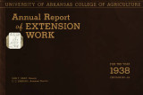Annual report of extension work: for the year 1938